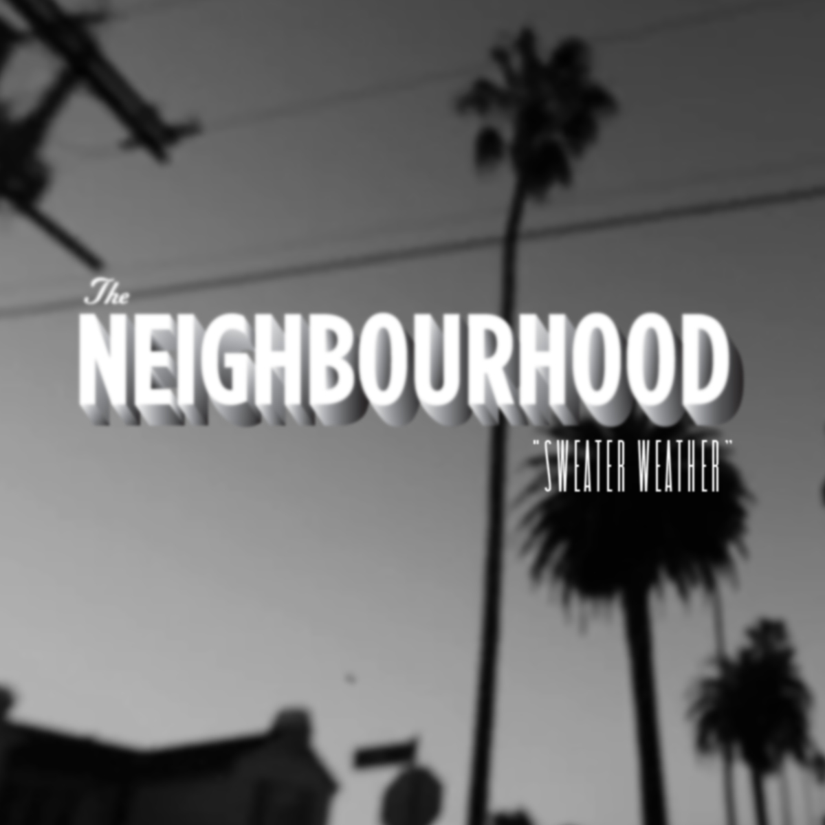 Sweater_Weather_(The_Neighborhood_single_cover)